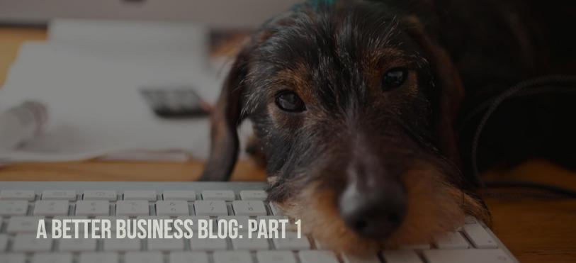 Blogging for Small Business: A How-To-Get Started Guide to Business Blogging